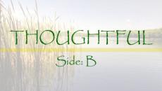 Thoughtful-B
